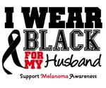 Melanoma I Wear Black For My Husband Shirts