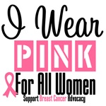 I Wear Pink For All Women Shirts & Gifts