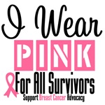 I Wear Pink For All Survivors Shirts & Gifts