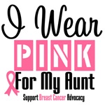 Breast Cancer I Wear Pink For My Aunt Shirts