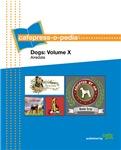 cafepress-o-pedia: Dogs - Volume X