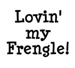 Frengle - Lovin' My Frengle