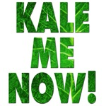 Kale Me Now T-shirts and Accessories