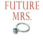 Future Mrs. T-shirts, Clothes