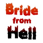 bride from hell shirts