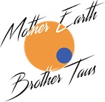 Mother Earth Brother Taus in script on light backg