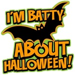 I'm Batty About Halloween T-Shirts & Gifts