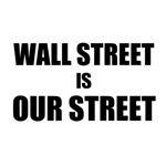 Wall Street Is Our Street
