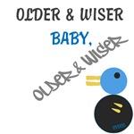 OYOOS Older Wiser baby design
