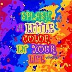 Splash Color in Your Life