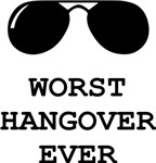 Worst Hangover Ever