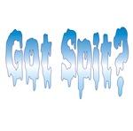 Got spit?