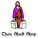 Thou Shalt Shop