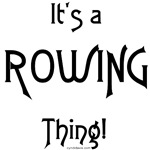 It's a Rowing Thing!