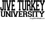 Jive Turkey University