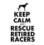 Keep Calm and Rescue Retired Racers