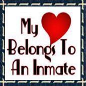 My Heart Belongs To An Inmate