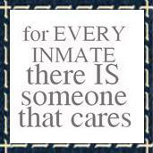 For Every Inmate