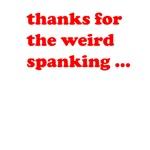 Weird Spanking
