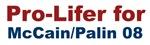 Pro-Lifer for McCain/Palin 08