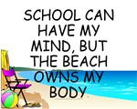 School Mind, Beach Body