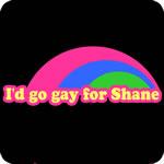 I'd go gay for Shane