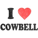 I Love [Heart] Cowbell
