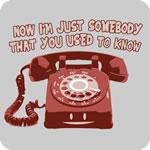 Somebody that I used to Know T-Shirt