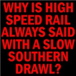 HIGH SPEED RAIL: TARGET BIG OIL™
