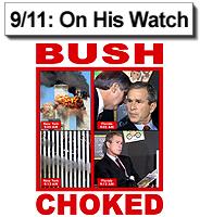 Bush Choked on 9/11