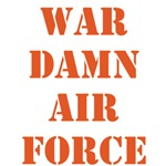 WAR DAMN AIR FORCE