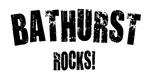 Bathurst Rocks!