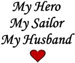 My Hero My Sailor My Husband - Navy