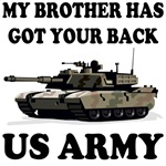 MY BROTHER HAS GOT YOUR BACK - US ARMY