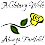 Military Wife - Always Faithful with Yellow Rose