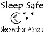 Sleep Safe - Sleep with an Airman