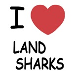 I heart land sharks