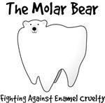 The Molar Bear. Fighting Enamel Cruelty.