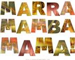 Marra Mamba Mama!