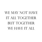 Have It All Together