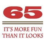 65 Is Fun