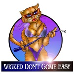 wicked dont come easy