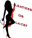 Leather or Lace?