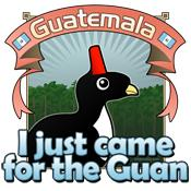 Guatemala for the Guan
