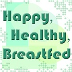 Happy Healthy Breastfed - green