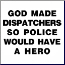 God Made Dispatchers