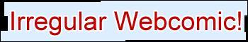 Irregular Webcomic!