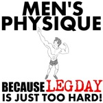Men's Physique Because Leg day is just too hard