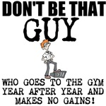 Don't Be That Guy Gym Edition