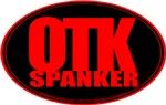 OTK SPANKER